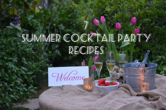 7 make ahead recipes for a perfect summer cocktail party meal and