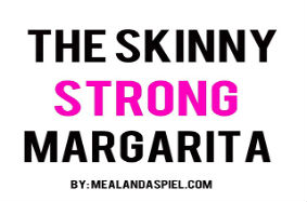 skinny strong margarita